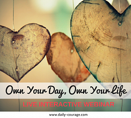 Own Your Day, Own Your Life